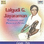 Lalgudi G. Jayaraman The Dance Of Sound