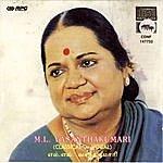 "M.L. Vasanthakumari M.L.V - ""Anandamruthakarshini"" - Vocal"