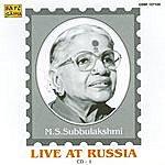 M.S. Subbulakshmi M.S. Subbulakshmi - Live At Russia Vol. 1