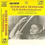 M.S. Subbulakshmi Suswara Manjari-Kiriti Manjari