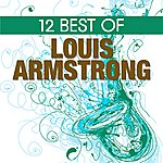 Louis Armstrong 12 Best Of Louis Armstrong