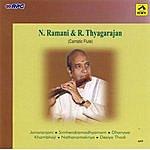 N. Ramani N.Ramani & R. Thyagarajan - Flute Duo
