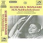M.S. Subbulakshmi Suswara Manjari