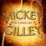 Mickey Gilley Mickey Gilley In Concert