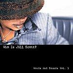 Jill Scott Who Is Jill Scott?: Words And Sounds, Vol.1