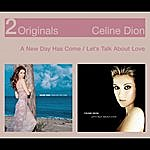 Celine Dion Let's Talk About Love/A New Day Has Come