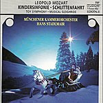 """Munich Chamber Orchestra Mozart, L.: Divertimento, """"The Musical Sleigh-ride""""/Toy Symphony/Jagd Symphonie/Symphony In D Major"""