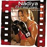 Nâdiya Et C'Est Parti... (3-Track Maxi-Single)(Feat. Smartzee)