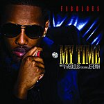 Fabolous My Time (Edited Version)