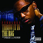 Fabolous Throw It In The Bag (Single)(Parental Advisory)