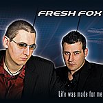 Fresh Fox Live Was Made For Me