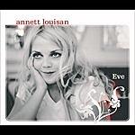 Annett Louisan Eve (Radio Version)/Was Hast Du Vor?