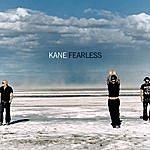 Kane Fearless