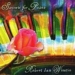 Robert Ian Winstin Winstin: Sonnets For Piano