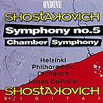 Helsinki Philharmonic Orchestra Shostakovich: Symphony No.5/Chamber Symphony