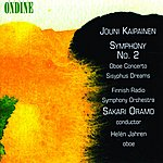 Finnish Radio Symphony Orchestra Kaipainen: Symphony No. 2/Concerto For Oboe And Orchestra/Sisyphus Dreams