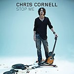 Chris Cornell Stop Me (Single)