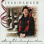 Ivan Parker Merry Christmas From Ivan