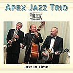 Apex Jazz Band Just In Time