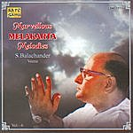 S. Balachander Marvellous Melakarta Melodies - Vol.6