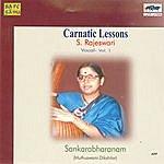 S. Rajeswari Carnatic Lessons - S.Rajeswari - Vol. 1
