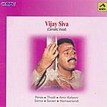 "Vijay Siva N.Vijay Siva - ""Rara Vasudeva"" - Vocal"