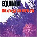 Equinox Kayama
