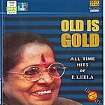 P. Leela P.Leela :- All Time Hits