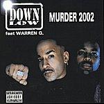 Down Low Murder 2002 (Parental Advisory)