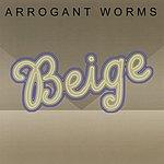 Arrogant Worms Beige