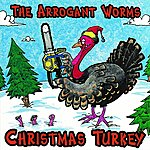 Arrogant Worms Christmas Turkey
