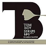 Tomboy Serios - DJ Album Sampler