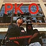 P.K.O. Armed & Dangerous (Parental Advisory)