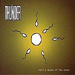 Thunder Half A Dozen Of The Other EP