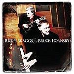 Ricky Skaggs Ricky Skaggs & Bruce Hornsby