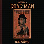 Neil Young Dead Man: Music From And Inspired By The Motion Picture