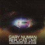 Gary Numan Replicas Live: Manchester 08-03-2008
