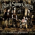 Black Stone Cherry Folklore And Superstition (International Special Edition)