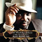 Keith Wonderboy Johnson & The Spiritual Voices Just Being Me