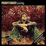 Paddy Casey Living