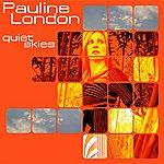 Pauline London Quiet Skies