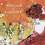 Bruno Lauzi Bruno Lauzi & Il Club Tenco