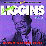 Jimmy Liggins & His Drops Of Joy Rough Weather Blues, Vol. 2 (Remastered)