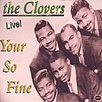 The Clovers Your So Fine