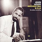 John Lewis Orchestra U.S.A. The Debut Recording