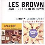 Les Brown Dancers' Choice / Composer's Holiday