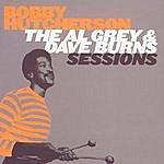Bobby Hutcherson The Al Grey & Dave Burns Complete Sessions