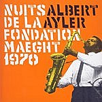 Albert Ayler Nuits De La Fondation Maeght 1970