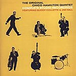 Chico Hamilton Quintet The Original Chico Hamilton Quintet: Complete Studio Recordings