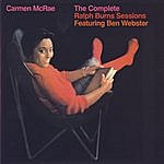 Carmen McRae The Complete Ralph Burns Sessions Featuring Ben Webster